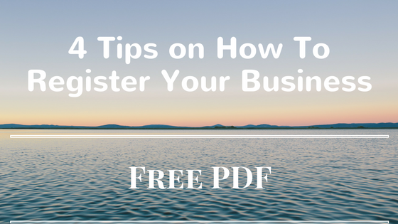4 Tips on How To Register Your Business